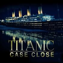 Titanic Case Close