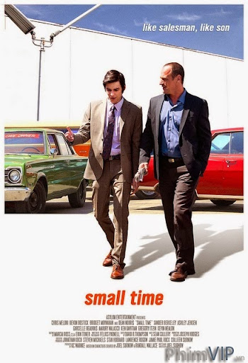 Thời Gian Ngắn Ngủi - Small Time poster
