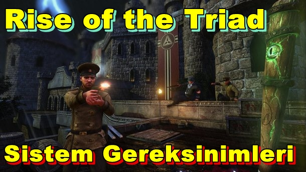 Rise of the Triad PC Sistem Gereksinimleri