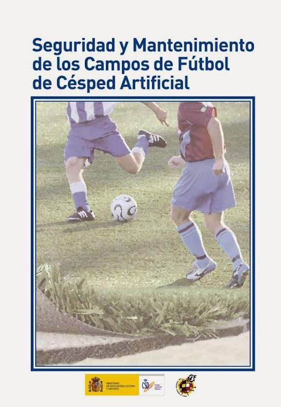 Seguridad y Mantenimiento de los campos de Fútbol de Césped Artificial