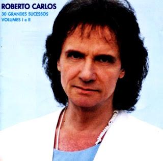 Roberto Carlos   30 Grandes Sucessos