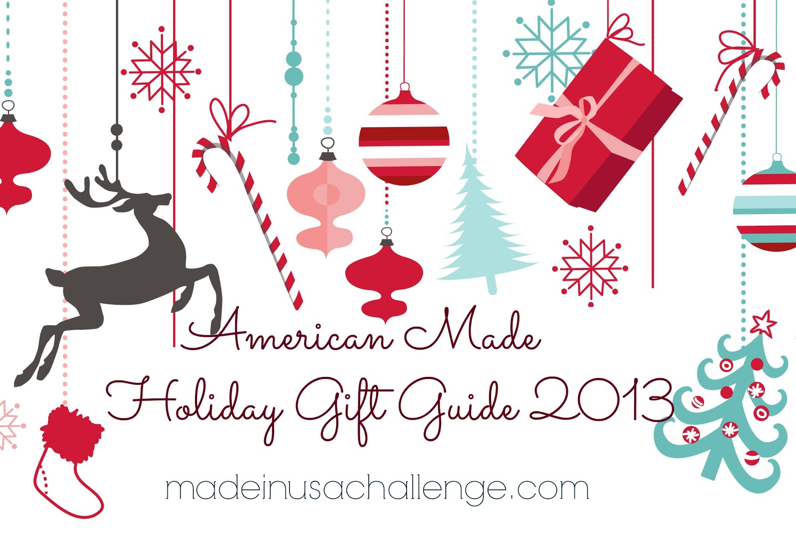 American Made Holiday Gift Guide 2013 Made in USA Challenge