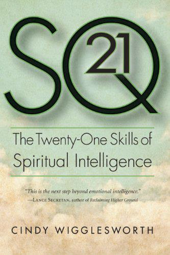 Inexpensivesq21 The Twenty One Skills Of Spiritual Intelligence