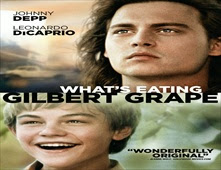 مشاهدة فيلم What's Eating Gilbert Grape