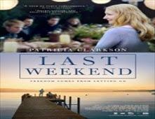 فيلم Last Weekend