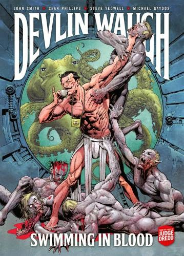 Graphic Novel News 2000Ad Devlin Waugh Gets A Re Release