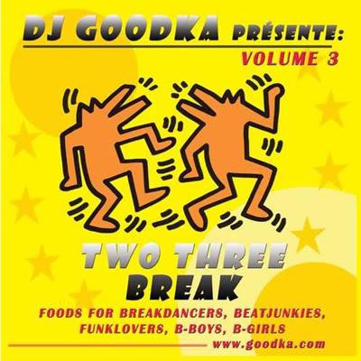 download dj goodka two three break mixtape volume 3