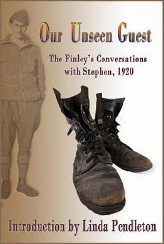 Our Unseen Guest The Finley Communication With Stephen 1920