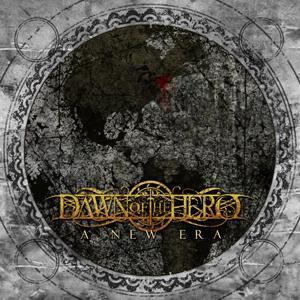 Dawn Of The Hero - A New Era (2012)