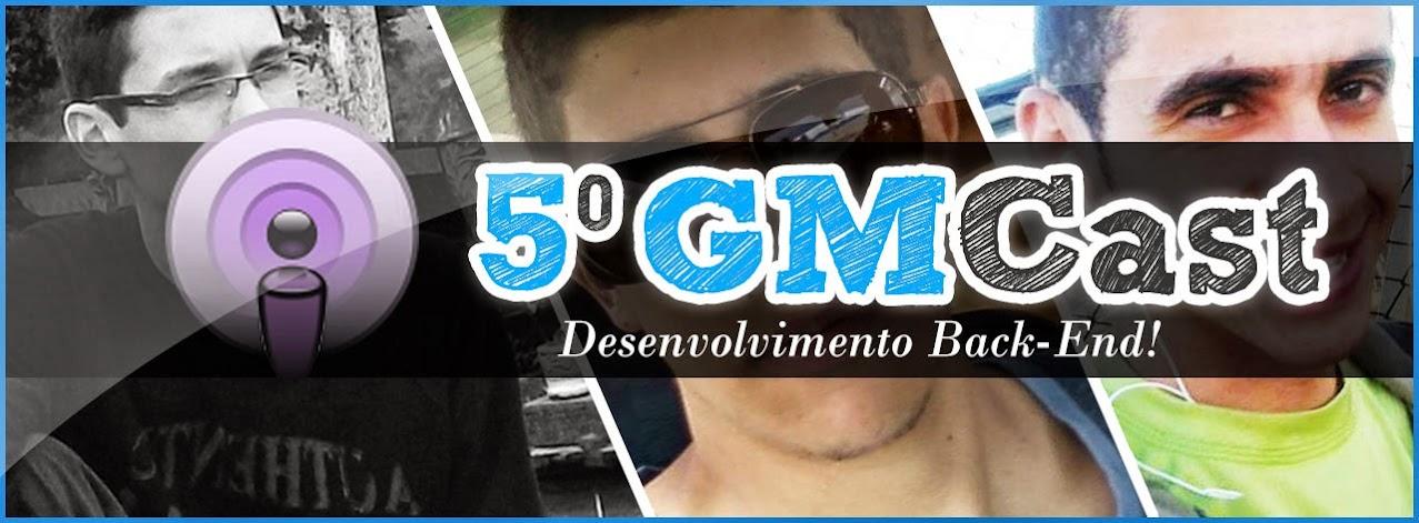 5º GMCast-Desenvolvimento Back-End