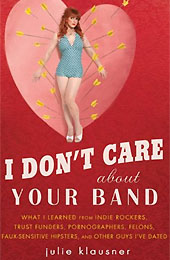 Book Review I Dont Care About Your Band Cover
