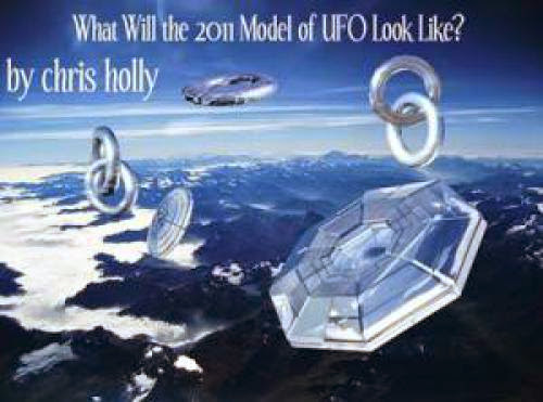 What Will The 2011 Model Of Ufo Look Like