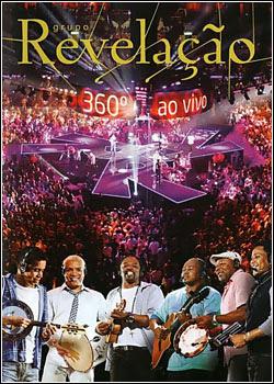 Musica Revelação (Part. Benito de Paula) - Além De Tudo - Retalhos De Cetim - Charlie Brown (360º Audio DVD 2012).