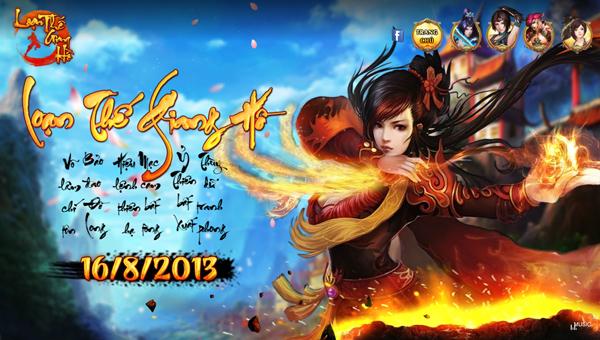 Loạn Thế Giang Hồ ra mắt vào 16/08/2013 1