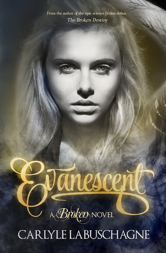 Cover Reveal: Evanescent (The Broken, Book 2), By Carlyle Labuschagne Front Cover Artwork
