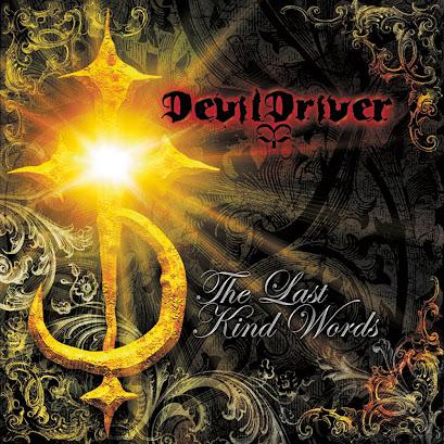 kind words last the devildriver
