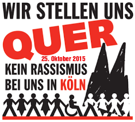 Grafik: Menschenkette, Dom »Wir stellen uns quer – 25. Oktober 2015 – Kein Rassismuis bei uns in Köln«.