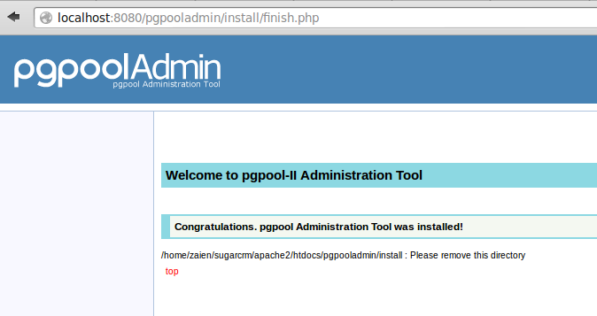 setelah semua parameter sistem sesuai, klik next sehingga pgpool menampilkan pemberitahuan diatas. hapus folder install dari folder pgpooladmin | wirabumisoftware.com