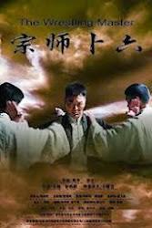Legend Of The Wrestler - Bốc Lục Tông Sư