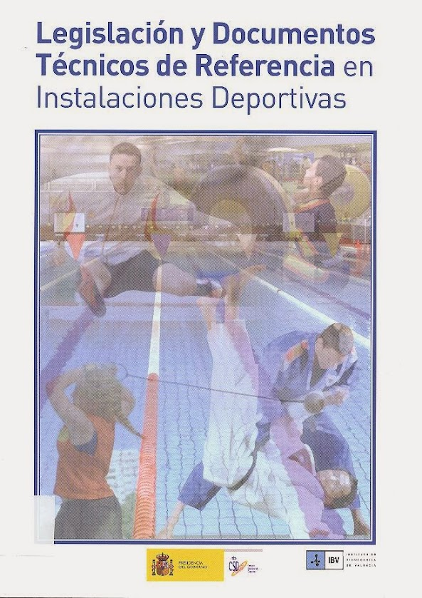 Legislación y Documentos Técnios de Referncia en Instalaciones Deportivas