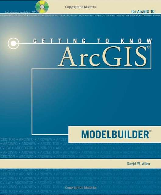 How to Build Custom Tools and Applications Using ArcGIS ModelBuilder