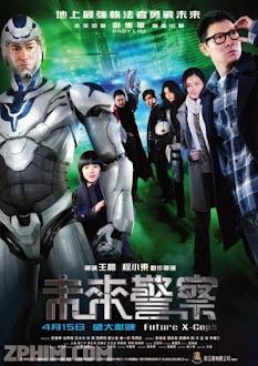 Cảnh Sát Tương Lai - Future X-Cops (2010) Poster