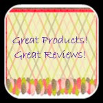Great Products! Great Reviews!
