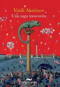 Una saga moscovita
