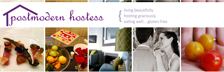 Postmodern Hostess: live beautifully, host graciously, eat well