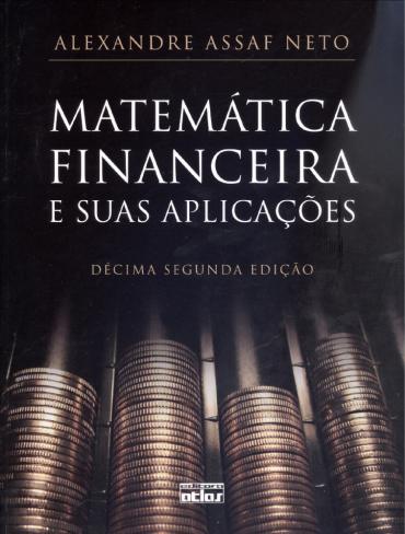 Matemática Financeira e Suas Aplicações