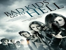 فيلم Bad Kids Go To Hell بجودة WEBRip