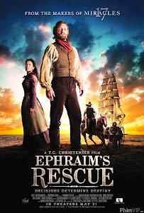 Xoay Chuyển Định Mệnh - Ephraim's Rescue poster