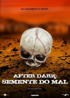Filme Poster After Dark - A Semente do Mal DVDRip XviD Dual Audio & RMVB Dublado