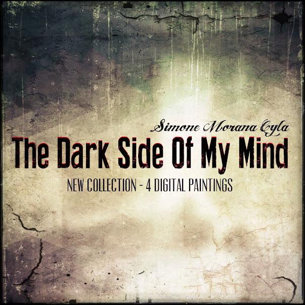The Dark Side Of My Mind By Simone Morana Cyla
