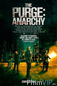 Thanh Trừng: Hỗn Loạn - The Purge: Anarchy poster