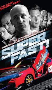 Quá Nhanh Quá Dữ - Superfast! poster