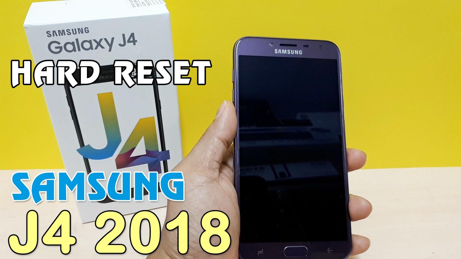 Hướng dẫn Hard Reset điện thoại Samsung J4 2018