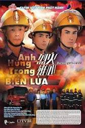 Burning Flame 3 TVB - An hùng trong biển lửa 3