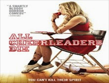 فيلم All Cheerleaders Die