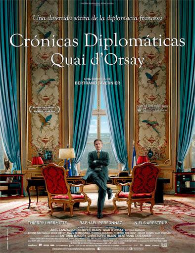 Quai D'Orsay (Crónicas diplomáticas) (2013)