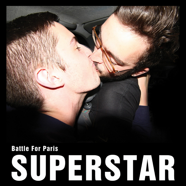 Battle For Paris - Superstar (2012)