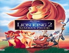 فيلم The Lion King 2: Simba's Pride مدبلج