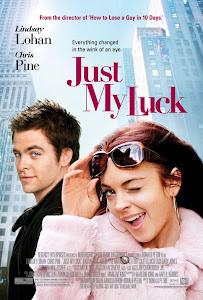 Nụ Hôn May Mắn - Just My Luck poster