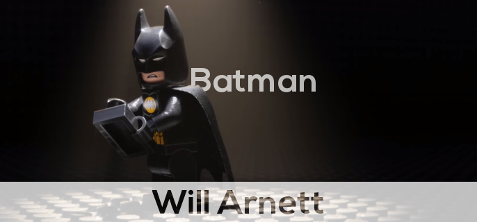 Will Arnett plays as the batman in the lego movie