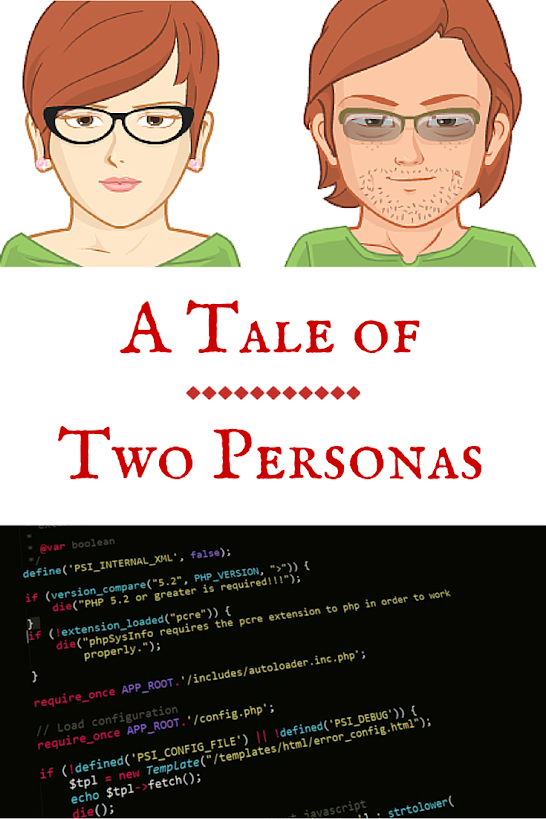 A Tale of Two Personas