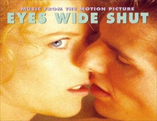 فيلم Eyes Wide Shut