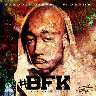 Freddie Gibbs - BFK Lyrics 2012