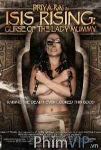 Lời Nguyền Của Xác Ướp - Isis Rising Curse Of The Lady Mummy poster