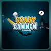 Scary Cannon