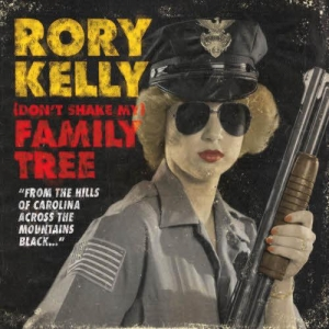Rory Kelly - (Don't Shake My) Family Tree (2012)